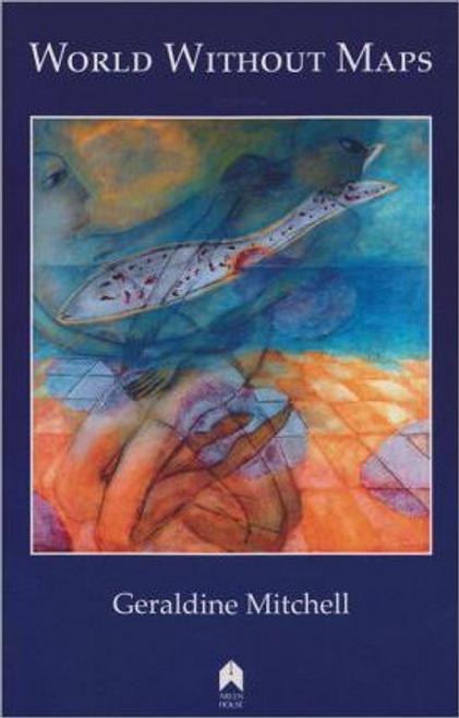Mitchell, Geraldine / World without Maps (Large Paperback)