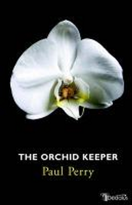 Perry, Paul / The Orchid Keeper (Large Paperback)