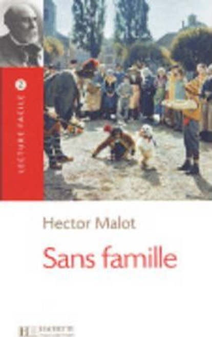 Malot, Hector / Sans Famille