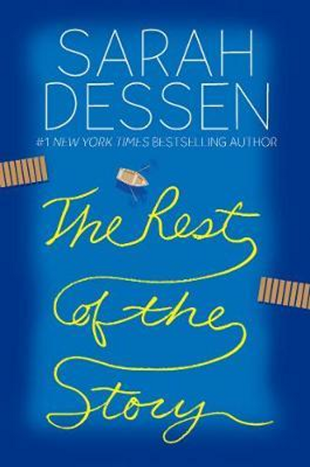 Dessen, Sarah / The Rest of the Story