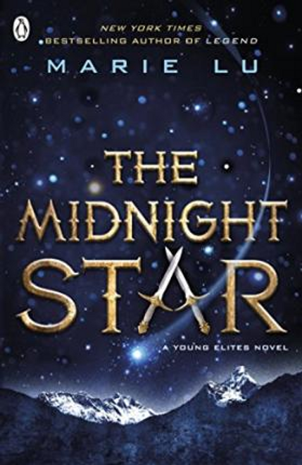 Lu, Marie / The Midnight Star (The Young Elites book 3)