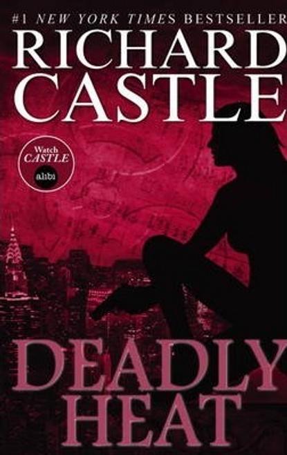 Castle, Richard / Deadly Heat