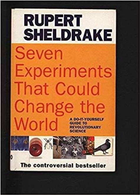 Sheldrake, Rupert / Seven Experiments
