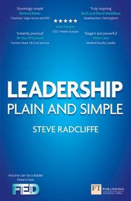 Radcliffe, Steve / Leadership : Plain and Simple