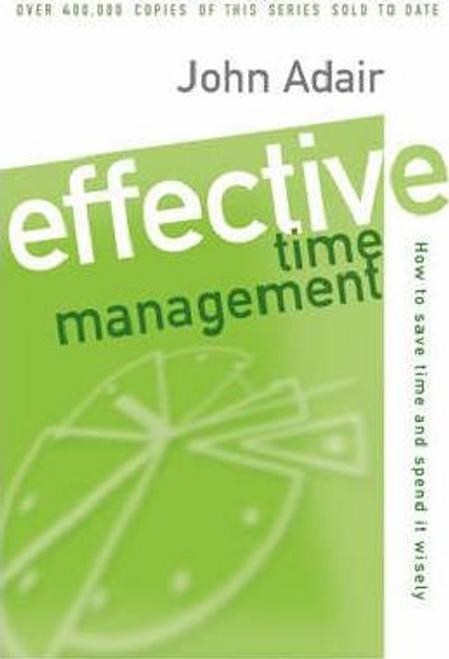 Adair, John / Effective Time Management