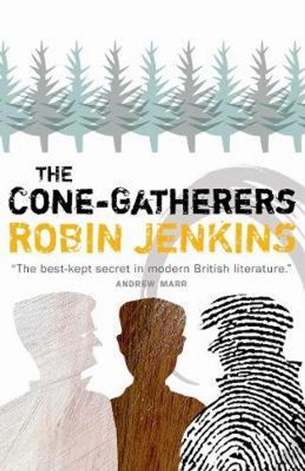 Jenkins, Robin / The Cone-Gatherers