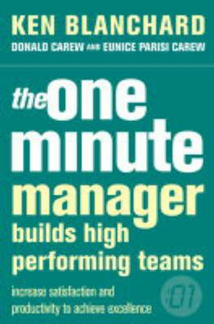 Blanchard, Kenneth / The One Minute Manager Builds High Performing Teams