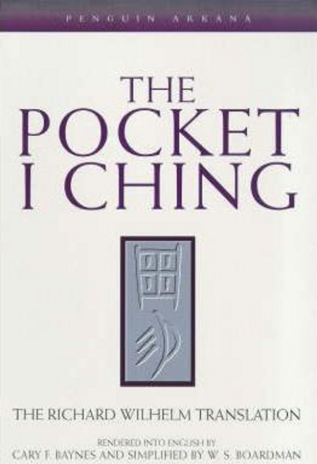 Wilhelm, Richard / The Pocket I Ching