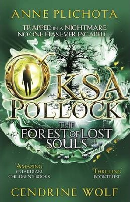 Plichota, Anne / Oksa Pollock: The Forest of Lost Souls