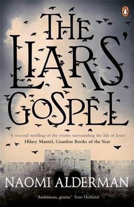 Alderman, Naomi / The Liars' Gospel