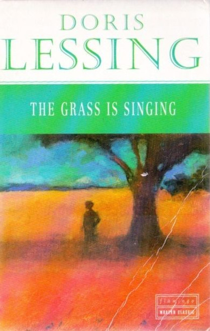 Lessing, Doris / The Grass is Singing