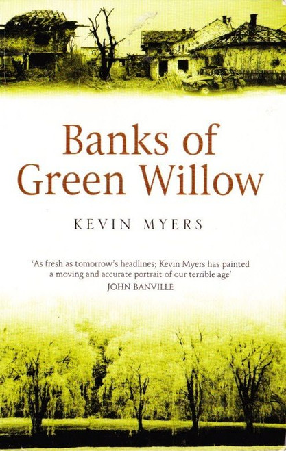 Myers, Kevin / Banks of Green Willow