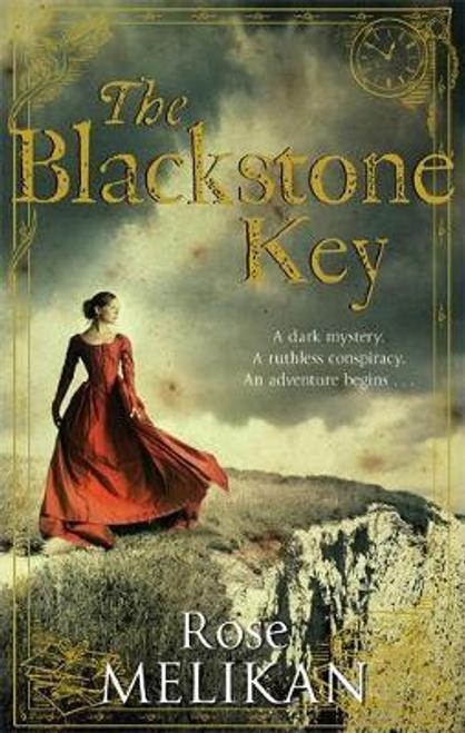 Melikan, Rose / The Blackstone Key : Number 1 in series
