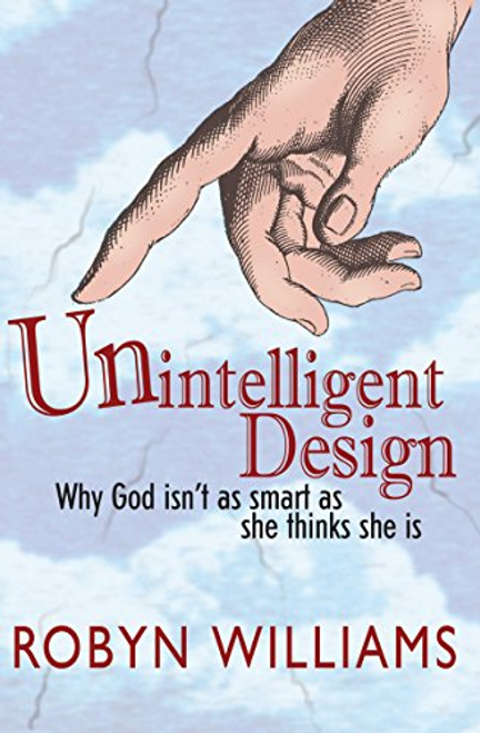 Williams, Robyn / Unintelligent Design