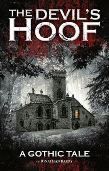 Barry, Jonathan / The Devil's Hoof : A Gothic Tale