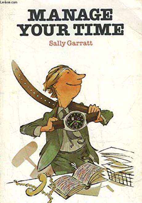 Garratt, Sally / Manage Your Time