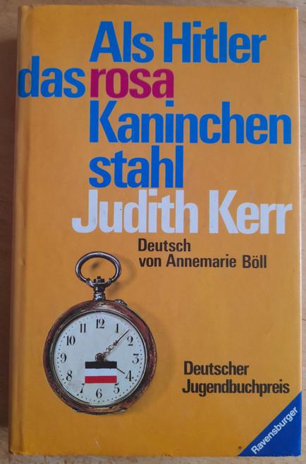 Kerr, Judith - Als Hitler das Rosa Kaninchen Stahl  ( When Hitler Stole Pink Rabbit) - HB - German Edition