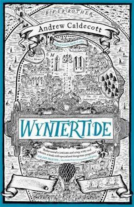 Caldecott, Andrew / Wyntertide : Rotherweird Book II (Large Paperback)