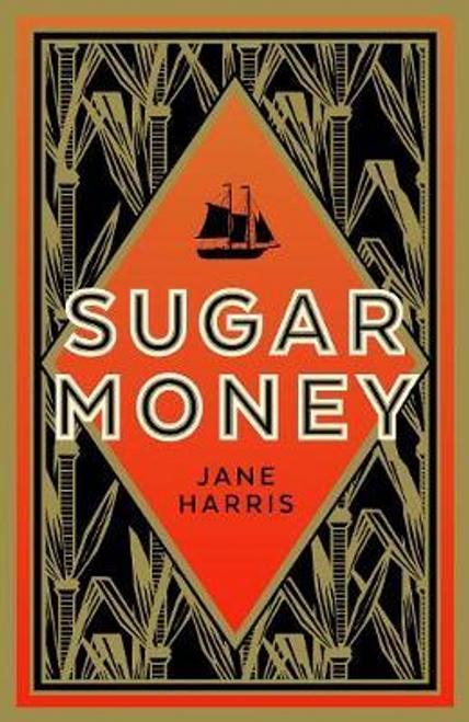 Harris, Jane / Sugar Money (Large Paperback)