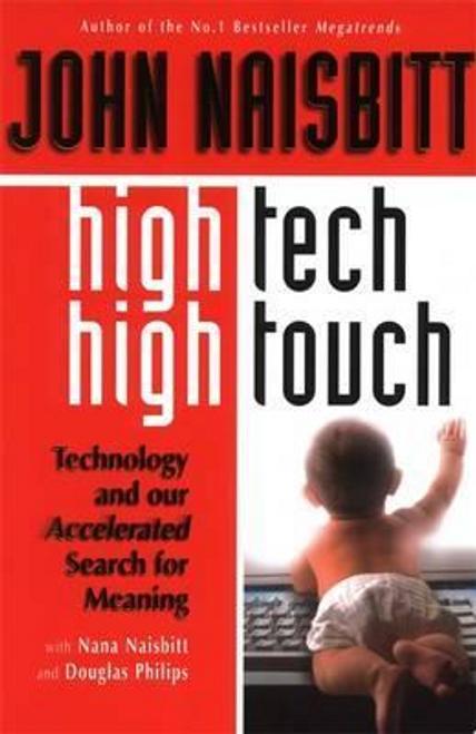 Naisbitt, John / High Tech/High Touch (Large Paperback)