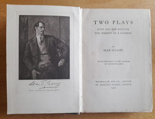 O'Casey. Sean - Two Plays - HB - 1927 UK Edition - ( Juno and the Paycock & The Shadow of a Gunman)
