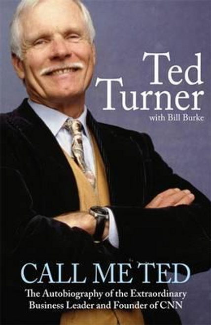 Turner, Ted / Call Me Ted (Large Paperback)