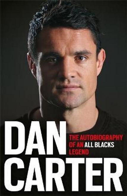 Carter, Dan / Dan Carter: The Autobiography of an All Blacks Legend (Large Paperback)