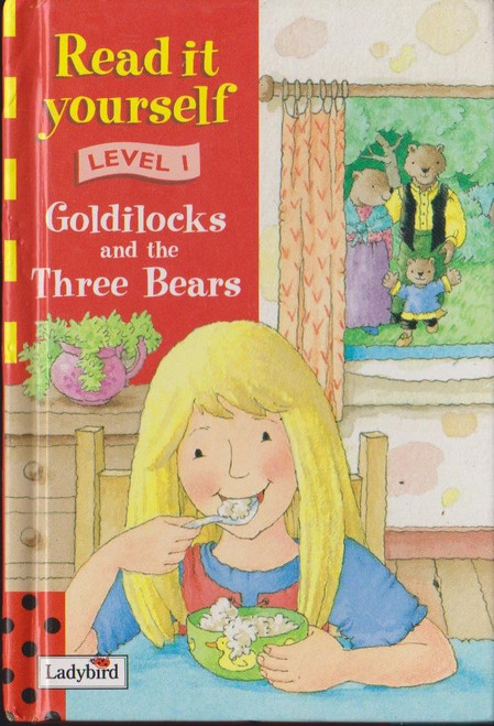 Ladybird / Read it Yourself: Goldilocks and the Three Bears