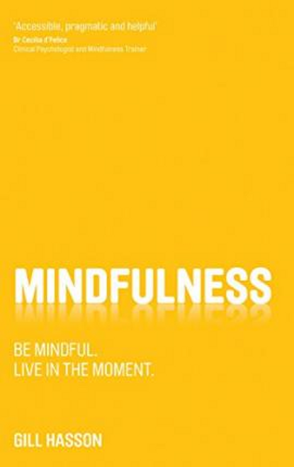 Hasson, Gill / Mindfulness (Large Paperback)