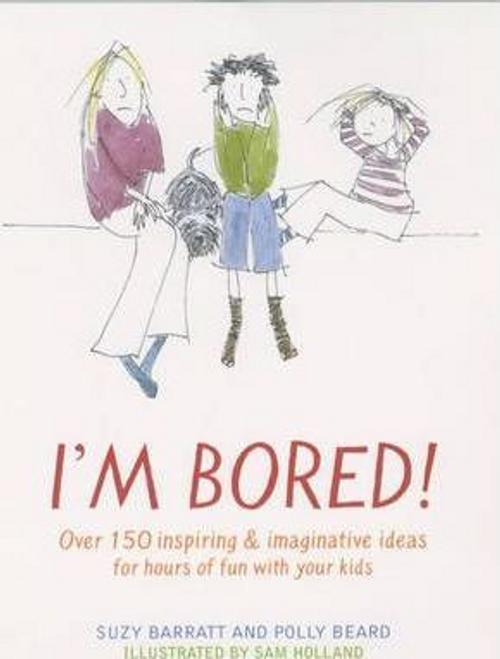 Barratt, Suzy / I'm Bored (Large Paperback)