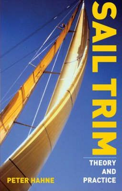 Hahne, Peter / Sail Trim : Theory and Practice (Large Paperback)