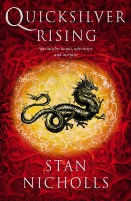 Nicholls, Stan / Quicksilver Rising (Large Paperback)