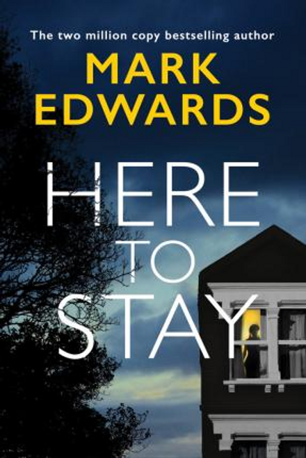 Edwards, Mark / Here To Stay (Large Paperback)