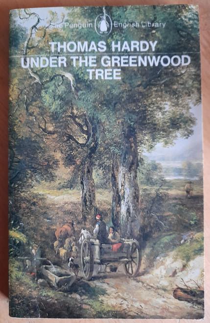 Hardy, Thomas - Under The Greenwood Tree - Vintage Penguin PB