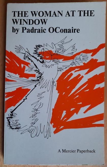 Ó Conaire, Pádraic - The Woman at the Window - Vintage Mercier PB -1966 - Translation by Eamonn O Neill