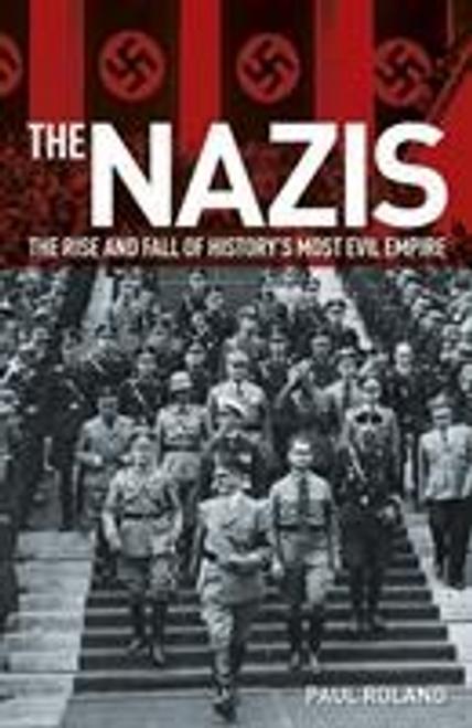 Roland, Paul / The Nazis (Large Paperback)