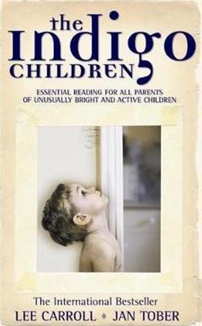 Carroll, Lee / The Indigo Children (Large Paperback)