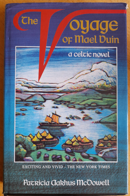 McDowell, Patricia Aarhus - The Voyage of Mael Duin - HB - Celtic Myth - 1991