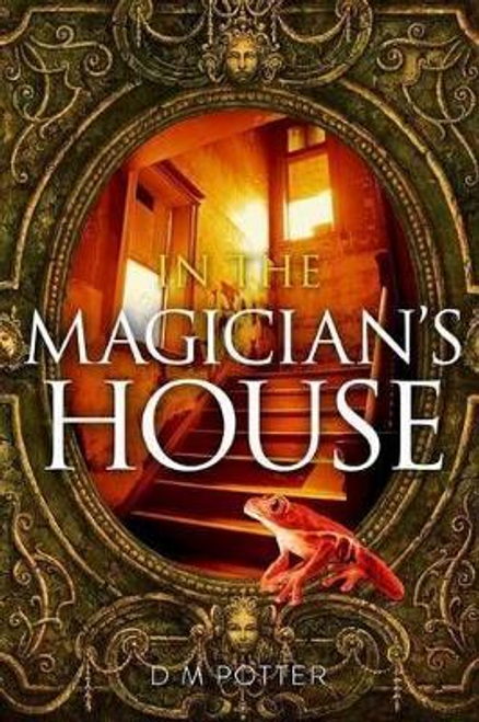 Potter, D. M. / In the Magician's House (Large Paperback)