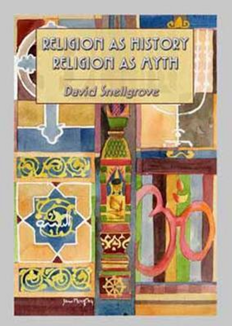 Snellgrove, David / Religion As History Religion As Myth (Large Paperback)