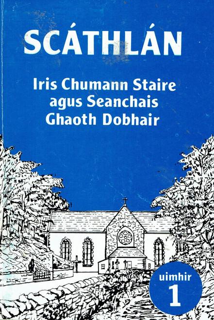 Scáthlán : Iris Chumann Staire agus Seabchais Ghaoth Dobhair - PB - 2016 - DONEGAL