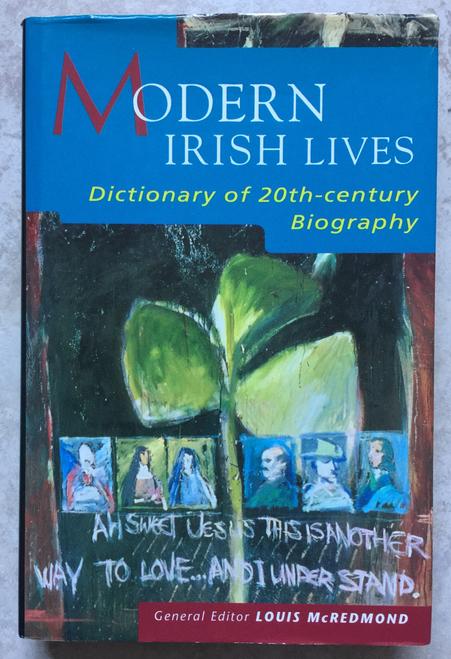 McRedmond, Louis / Modern Irish Lives (Hardback)