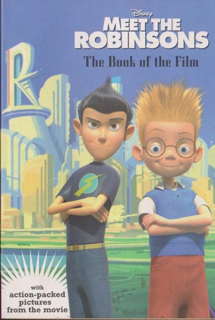 Disney, Meet the Robinsons / The Book of the Film