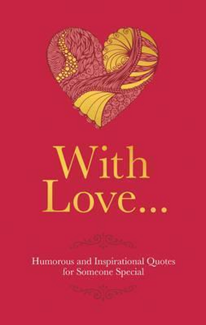 With Love : Humorous Quotes for Someone Special (Hardback)