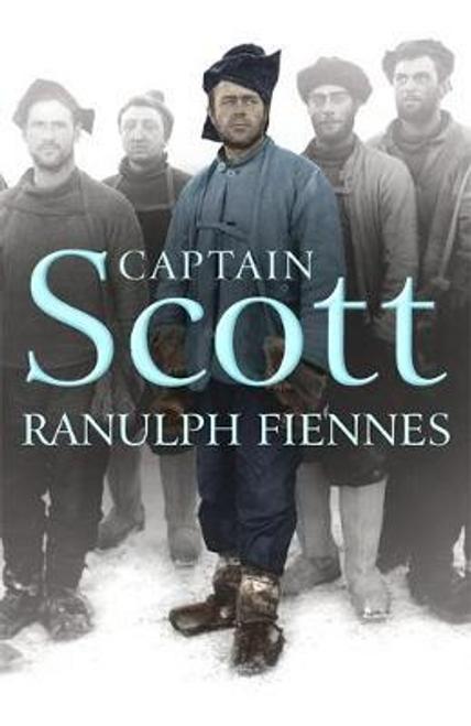 Fiennes, Ranulph / Captain Scott (Hardback)