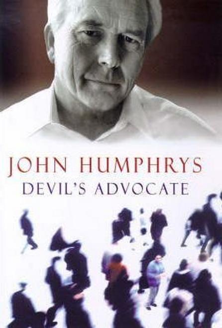 Humphrys, John / Devil's Advocate (Hardback)