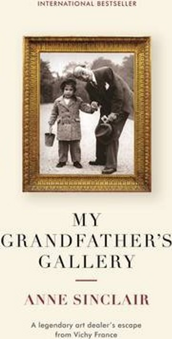 Sinclair, Anne / My Grandfather's Gallery (Hardback)