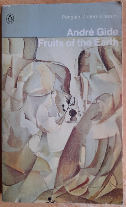 Gide, André - Fruits of the Earth ( & Later Fruits of the Earth) - Vintage Penguin PB - 1970