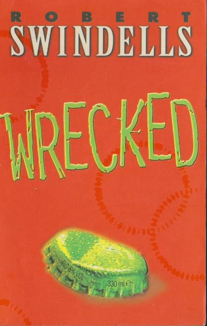 Swindells, Robert / Wrecked