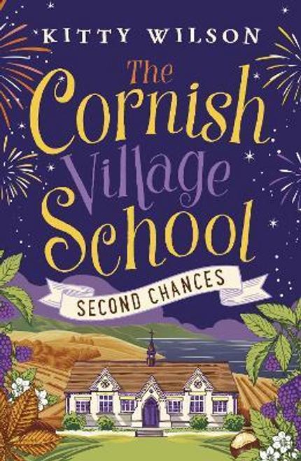 Wilson, Kitty / The Cornish Village School: Second Chances
